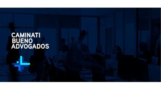 Brasil: Caminati-Bueno Advogados abre despacho especializado en Competencia