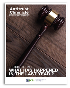 Antitrust Chronicle August 2016. Judicial Recap: What Has Happened In The Last Year?