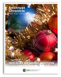 Antitrust Chronicle December 2016. Holiday Reading Edition.