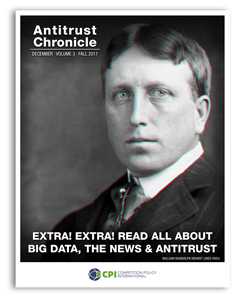 Antitrust Chronicle december 2017. Read all about big data, the news & antitrust.