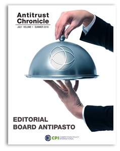 Antitrust Chronicle July 2018. Editorial Board Antipasto.