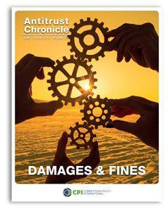Antitrust Chronicle June 2019 - I. Damages & Fines.
