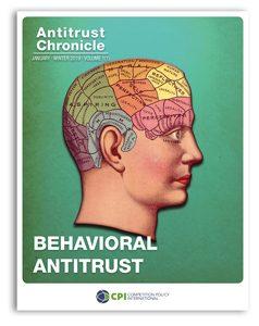 Antitrust Chronicle january 2019 - I. Behavioral Antitrust