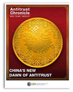 Antitrust Chronicle - China's New Dawn of Antitrust