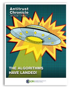 Antitrust Chronicle May 2017. THe Algorithms Have Landed!