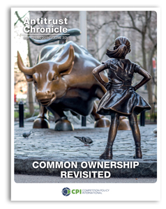 Antitrust Chronicle May 2019 - II. Common Ownership Revisited.