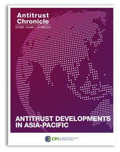 Antitrust Chronicle October 2016. Antitrust Developments in Asia-Pacific.