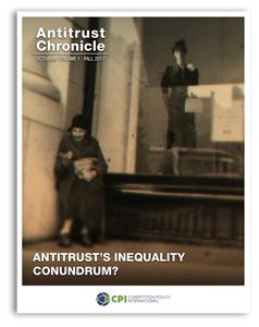 Antitrust Chronicle october 2017 - I. Antitrust's Inequality Conundrum?