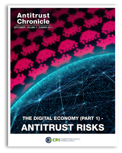 Antitrust Chronicle September 2017. The Digital Economy (Part 1) - Antitrust Risks.