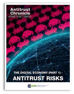 Antitrust Chronicle September 2017. The Digital Economy (Part 1) - Antitrust Risks.