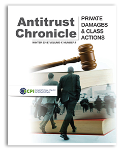 Antitrust Chronicle Private Damage & Class Actions 2016 - I. Private Damages & Class Actions