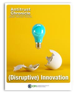 (Disruptive) Innovation Antitrust Chronicle FEBRUARY 2020 1 Cover