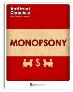 Antitrust Chronicle – June 1, 2020 – Monopsony