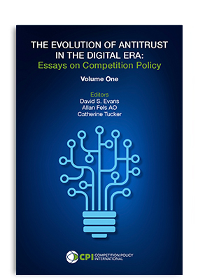 THE EVOLUTION OF ANTITRUST IN THE DIGITAL ERA: Essays on Competition Policy book cover