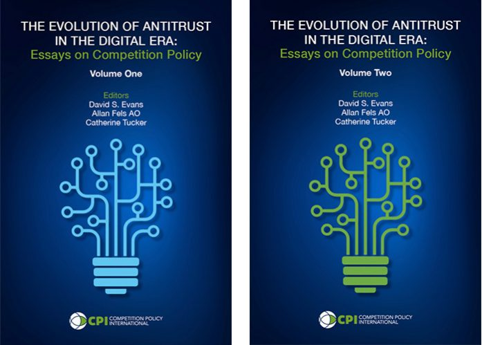 The Evolution of Antitrust in the Digital Era: Essays on Competition Policy - Volumen 1 and 2