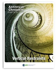Antitrust Chronicle - December I - Vertical Restraints