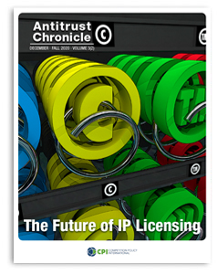 Antitrust Chronicle – The Future of IP Licensing – December 2, 2020
