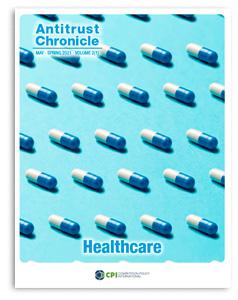 Antitrust Chronicle - Healthcare May 2021