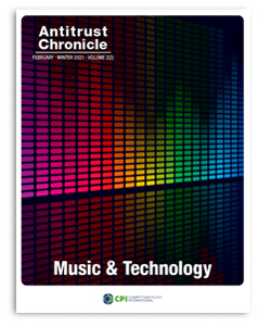 Antitrust Chronicle Music and Technology February II 2021