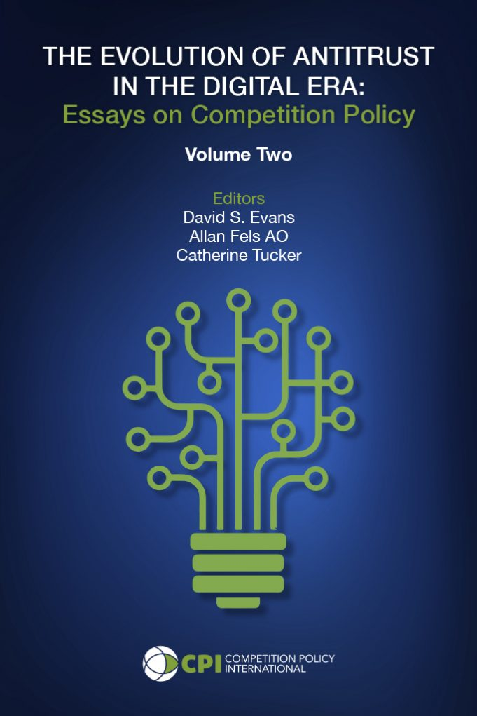 THE EVOLUTION OF ANTITRUST IN THE DIGITAL ERA: Essays on Competition Policy Volume 2