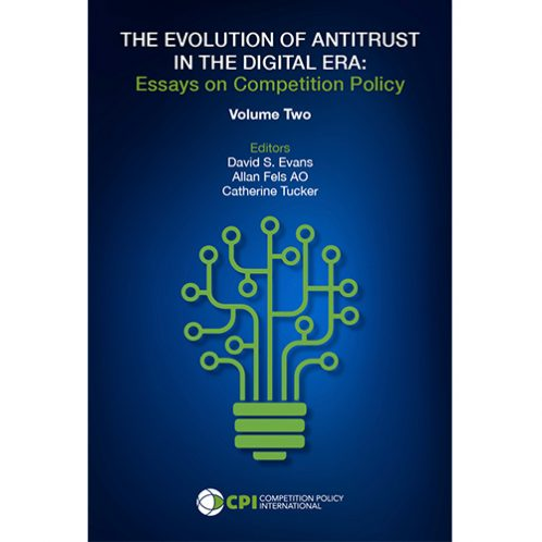 Paperback: THE EVOLUTION OF ANTITRUST IN THE DIGITAL ERA: Essays on Competition Policy - Volume 2