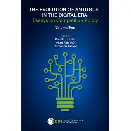 Hardcover: THE EVOLUTION OF ANTITRUST IN THE DIGITAL ERA: Essays on Competition Policy - Volume 2