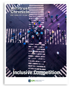 Antitrust Chronicle - Inclusive Competition April II 2021